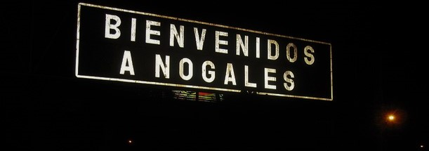 Nogales Sonora Mexico Has My Heart
